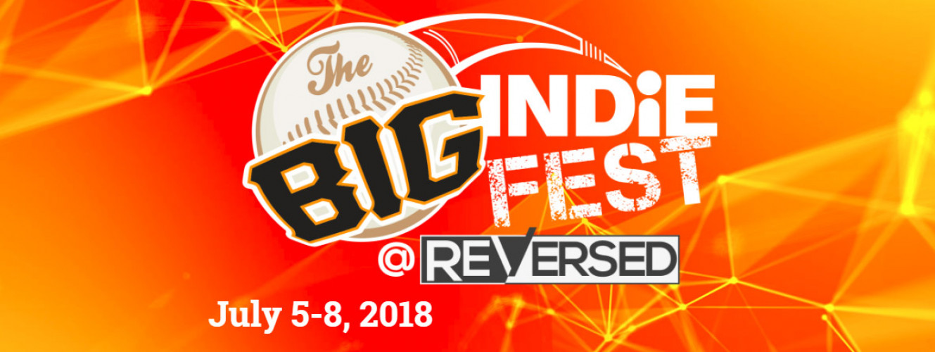 The Big Indie Fest @ ReVersed 2018